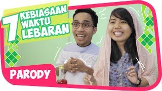 Video 7 KEBIASAAN LEBARAN KHAS ORANG INDONESIA Wkwkwkwk MP3, 3GP, MP4, WEBM, AVI, FLV Juni 2019