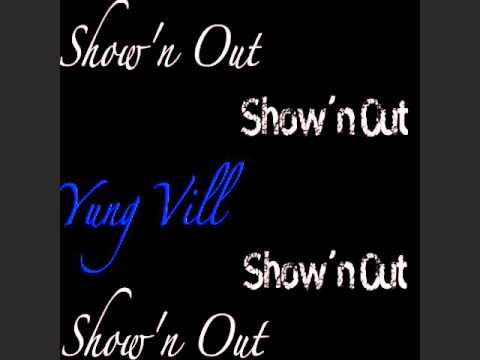 Yung Vill | Don't Sleep On Me(Prod. By: SuperStar O) | Show'N Out