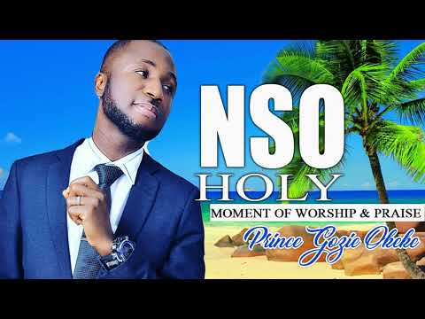 Princes Gozie Okeke - NSO Holy - Latest 2019 Nigerian Gospel Music