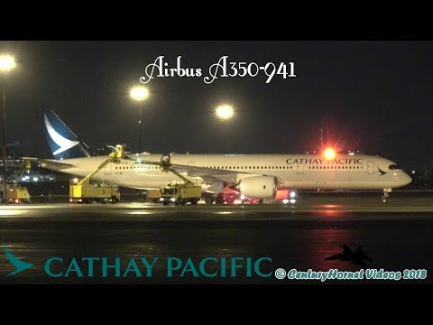 VERY FIRST! Cathay Pacific Airbus A350-941 Departure @ Toronto Pearson Int'l January 6, 2018