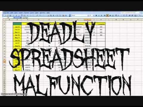 Deadly Spreadsheet Malfunction