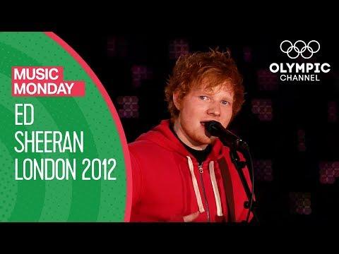 Ed Sheeran @ London 2012 - Wish You Were Here | Music Monday