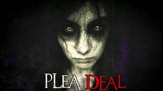 """Plea Deal"" Creepypasta"