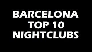 Download Lagu Best Party in Barcelona - TOP10 Nightclubs Mp3