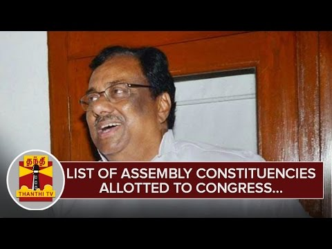 List-of-Assembly-Constituencies-allotted-to-Congress--Thanthi-TV