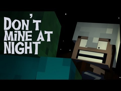 """Don't Mine At Night"" – A Minecraft Parody of Katy Perry's Last Friday Night (Music Video)"