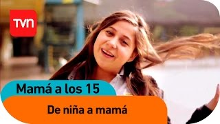 Una niña que aprendió a ser mamá   Mamá a los 15 - T3E2
