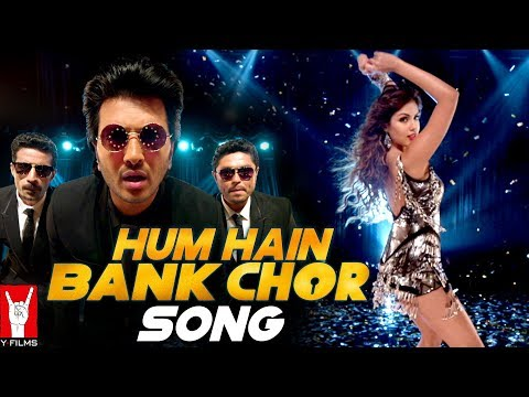 Hum Hain Bank Chor Song | Bank Chor | Riteish Deshmukh, Rhea Chakraborty | Kailash Kher
