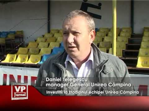 Investiţii la stadionul echipei Unirea Câmpina