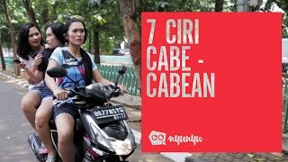 Video 7 Ciri Cabe-Cabean MP3, 3GP, MP4, WEBM, AVI, FLV Juni 2017