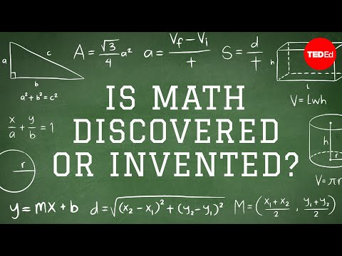 Is math discovered or invented? TED-Ed video