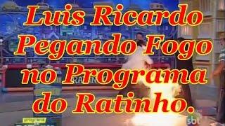 Lu�s Ricardo em chamas no