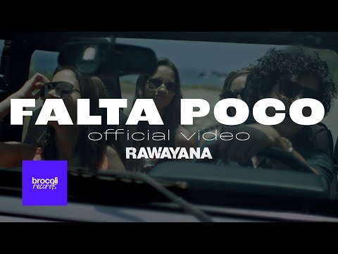 Rawayana - Falta Poco (Video Oficial)