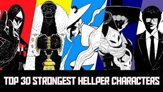Video Top 30 Strongest Hellper Characters MP3, 3GP, MP4, WEBM, AVI, FLV Maret 2018