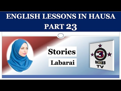 English Lessons in Hausa Part 23 (Darussan Turanci a Harshen Hausa).
