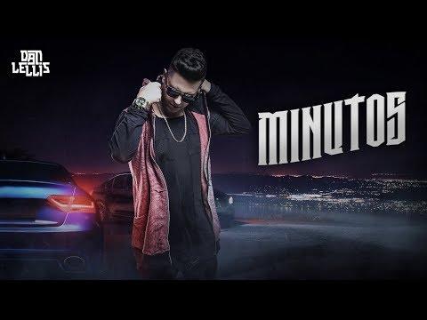 Minutos - Dan Lellis (Official Music) - @Máfia Records