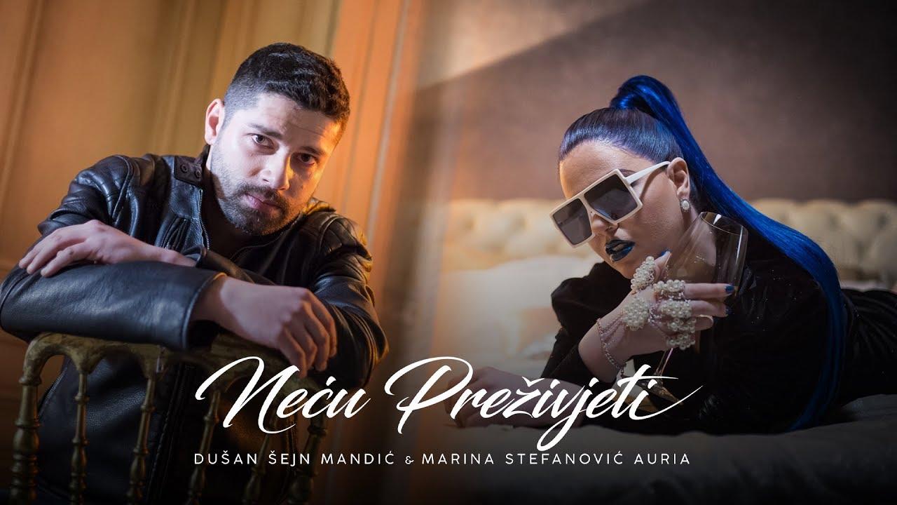 Neću preživjeti – Marina Stefanović & Dušan Mandić Šejn – nova pesma
