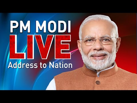 Prime Minister Narendra Modi Addressed to the Nation