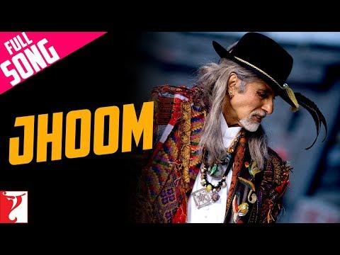 Download Jhoom - Full Song | Jhoom Barabar Jhoom | Amitabh Bachchan | Shankar Mahadevan hd file 3gp hd mp4 download videos