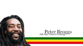 Peter Broggs - Jah Jah voice is calling (Extended Version)(Lyrics)