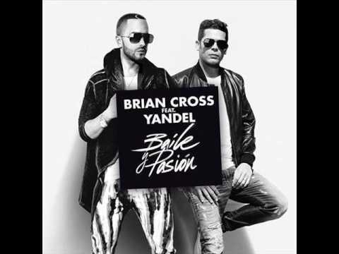 Letra Baile y Pasión Brian Cross Ft Yandel