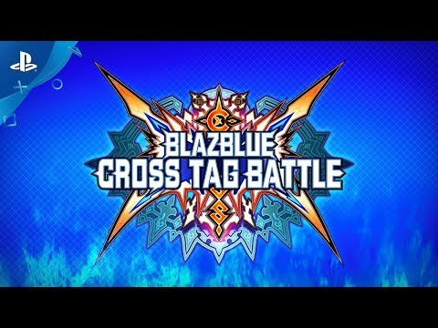 Trailer PlayStation Experience 2017 de BlazBlue Cross Tag Battle