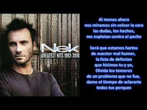 , title : 'Nek - Al Menos Ahora (Con Letra)'