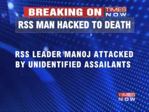 RSS activist hacked to death in Kannur 01 September 2014 11 PM