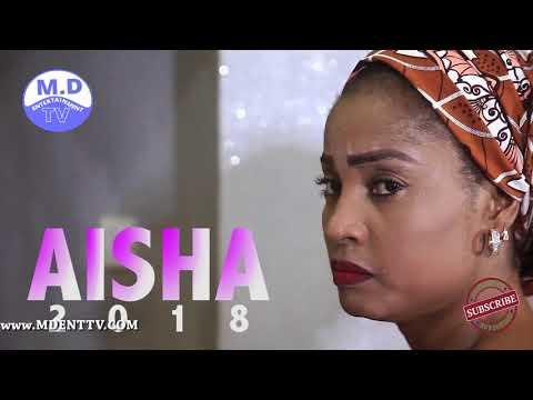 Aisha Latest Hausa Trailer 2018