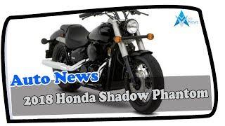 7. HOT UPDATE !!!2018 Honda Shadow Phantom Price & Spec