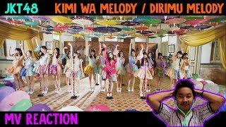 [MV Reaction] Dirimu Melody (Kimi wa Melody) - JKT48