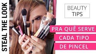 Pra quê Serve Cada Tipo de Pincel | Steal The Look Beauty Tips