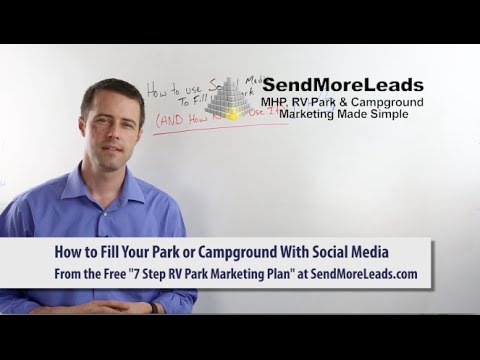 How to Use Social Media to Fill Your Mobile Home Park RV Park, Resort or Campground