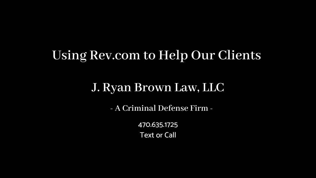 Using Rev.com to Help Our Clients