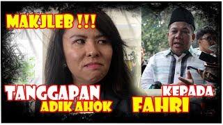 Video Makjleb! Adik Ahok Tanggapi Tudingan Fahri Dengan Tertawa Ngakak MP3, 3GP, MP4, WEBM, AVI, FLV Januari 2019
