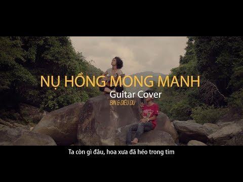 NỤ HỒNG MONG MANH Guitar Cover|| #Hianhtrai - Thời lượng: 4:17.