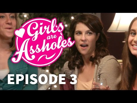 Girls Are Assholes: Ladies Night