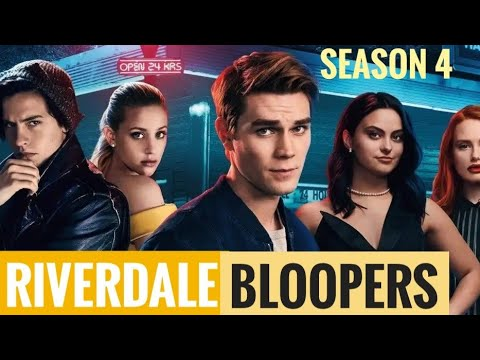 Riverdale Season 4 Behind the Scenes and Bloopers