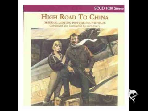 High Road To China - John Barry - High Road End Title