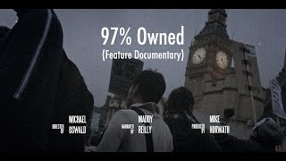 97% Owned - Economic Truth Documentary