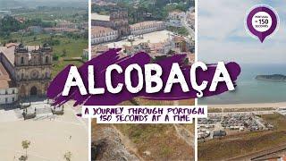 Alcobaca Portugal  city photo : Portugal in 150 Seconds - Alcobaça (2016)