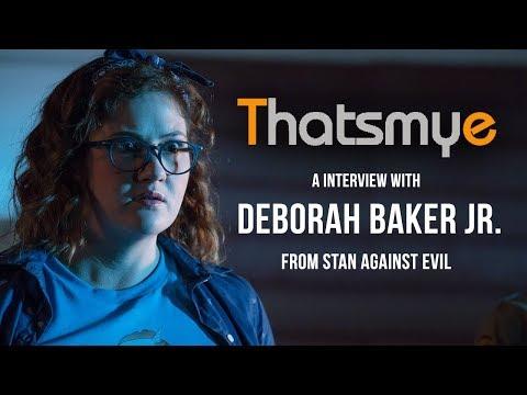 A Interview With Deborah Baker Jr. From Stan Against Evil