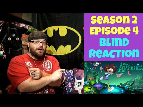 [Blind Reaction]Amphibia Season 2 Episode 4