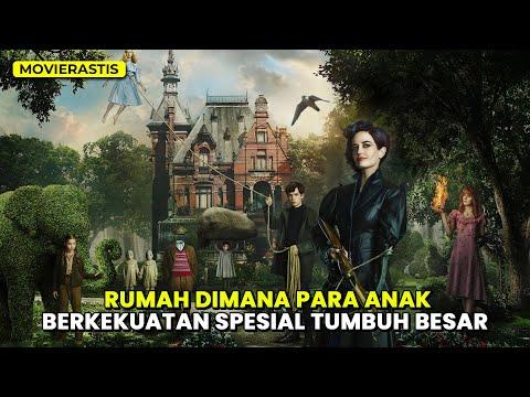 PACARKU ADALAH MANTAN KAKEKKU || Alur cerita film MISS PEREGRINE'S HOME for PECULIAR CHILDREN (2016)