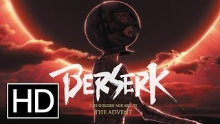 Nonton Berserk  The Golden Age Arc Iii   The Advent   Official Trailer Film Subtitle Indonesia Streaming Movie Download