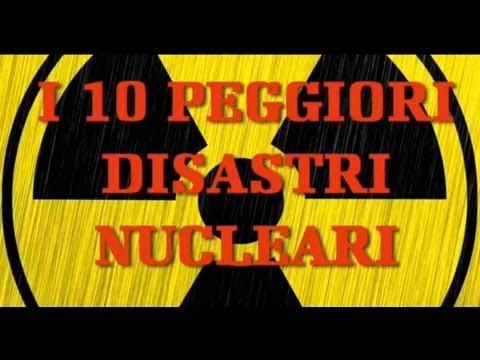 i 10 peggiori disastri nucleari
