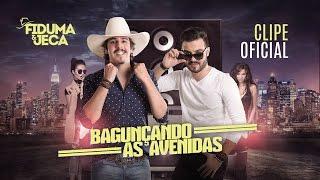 Download Lagu Fiduma e Jeca - Bagunçando as Avenidas (Clipe Oficial) 2017 Mp3