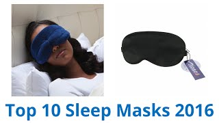 10 Best Sleep Masks | October 2016