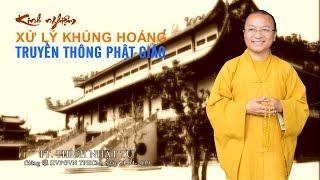Kinh nghiệm xử lý khủng hoảng truyền thông Phật giáo - TT. Thích Nhật Từ
