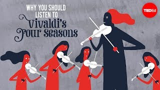 "Video Why should you listen to Vivaldi's ""Four Seasons""? - Betsy Schwarm MP3, 3GP, MP4, WEBM, AVI, FLV September 2018"